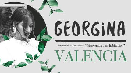 GEORGINA en directo en VALENCIA