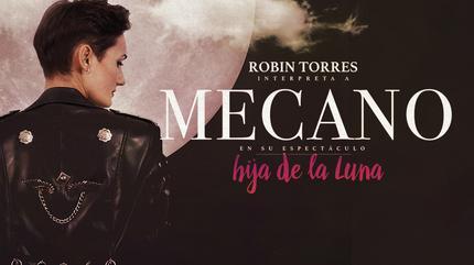 Hija de la Luna – Homenaje a Mecano con Robin Torres | GIJÓN - Sala Albéniz