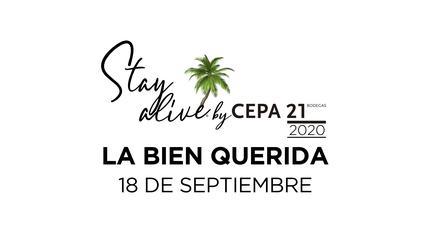 La Bien Querida STAY ALIVE® By Cepa 21 | Valladolid