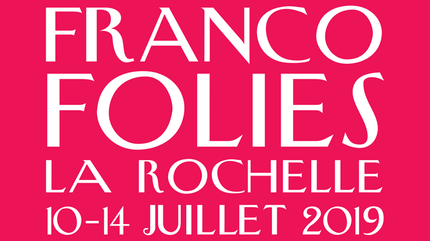 Les Francofolies de la Rochelle 2019