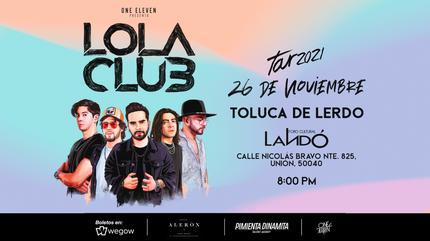 Lola Club en Toluca