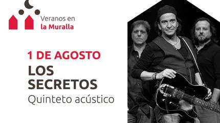 Los Secretos en el festival Veranos en la Muralla, Ávila