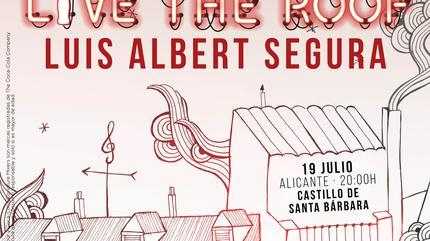 Luis Albert Segura en LIVE THE ROOF | Alicante