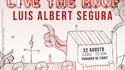 Luis Albert Segura en LIVE THE ROOF   Cádiz