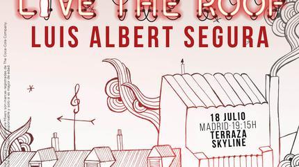 Luis Albert Segura en LIVE THE ROOF | Madrid