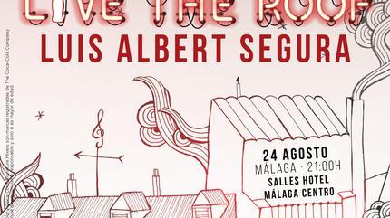 Luis Albert Segura en LIVE THE ROOF   Málaga