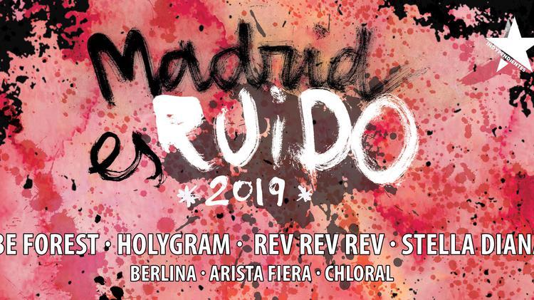 Madrid es Ruido Festival 2019