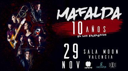 """Mafalda celebra """"10 años en los escenarios"""" en Valencia"""