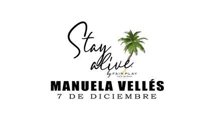 MANUELA VELLÉS STAY ALIVE® By FAIRPLAY   CÁDIZ
