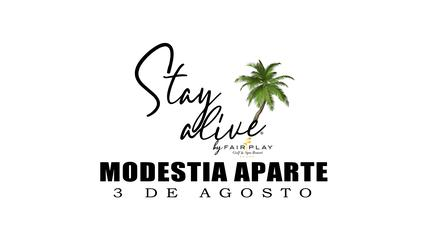 MODESTIA APARTE STAY ALIVE® By FAIRPLAY | CÁDIZ