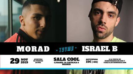 MORAD + ISRAEL B en Madrid (Trvmp sala Cool)