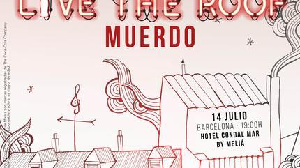 Muerdo en LIVE THE ROOF | Barcelona