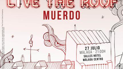 Muerdo en LIVE THE ROOF | Málaga