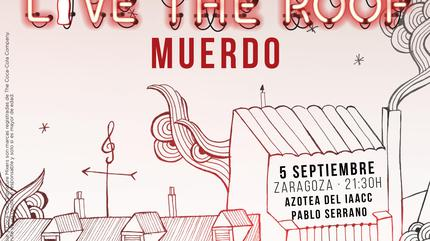Muerdo en LIVE THE ROOF | Zaragoza