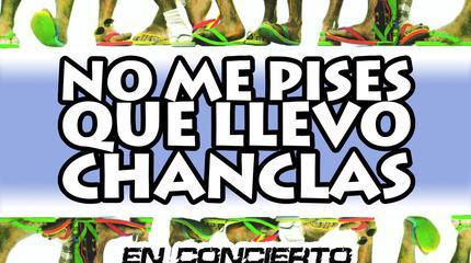 No Me Pises Que Llevo Chanclas concert in Granada