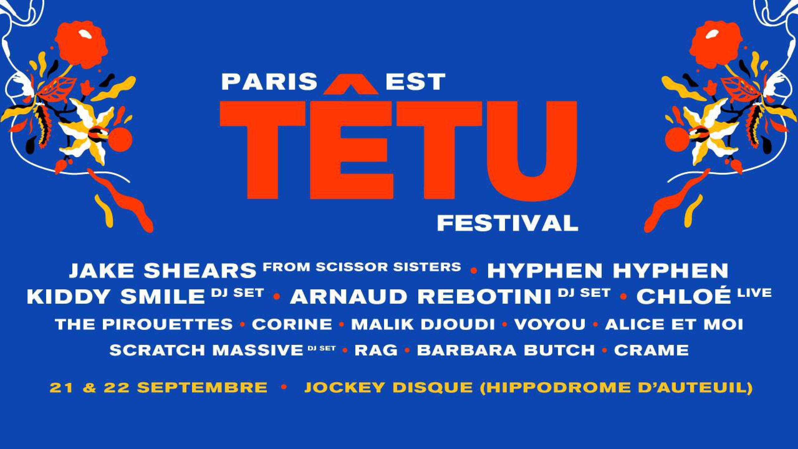 Paris Est Têtu Festival Tickets Lineup Bands For Paris