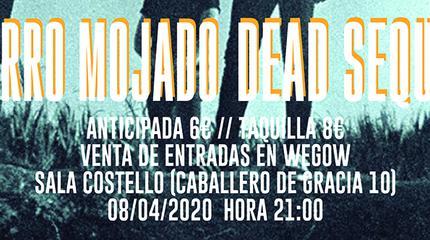 Perro Mojado + Dead Sequoia en Madrid