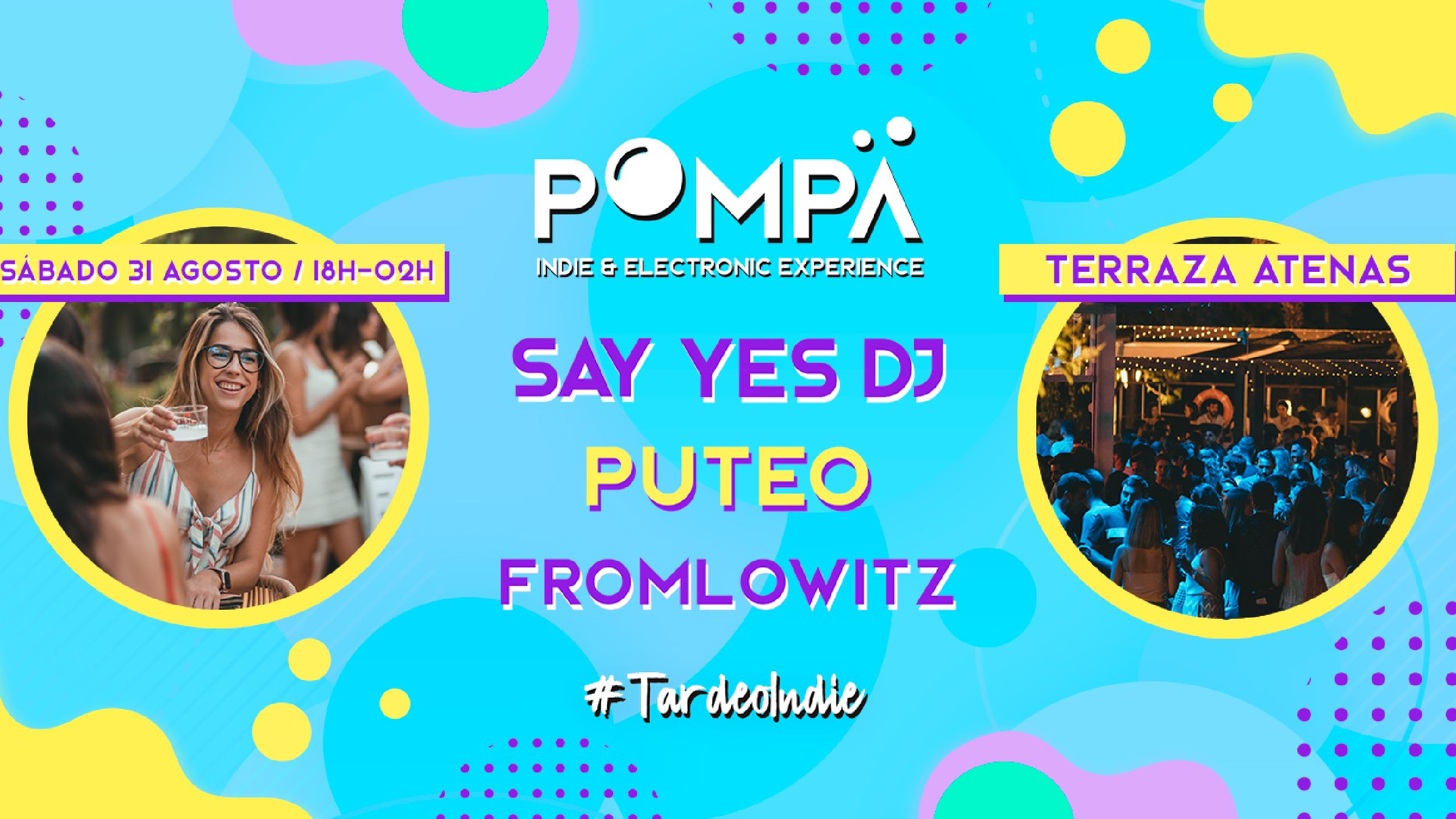 Fromlowitz Puteo Say Yes Dj Concert Tickets For Terraza