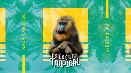 Psicosis Tropical: La Selva Records Showcase