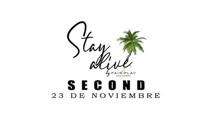 SECOND STAY ALIVE® By FAIRPLAY | CÁDIZ