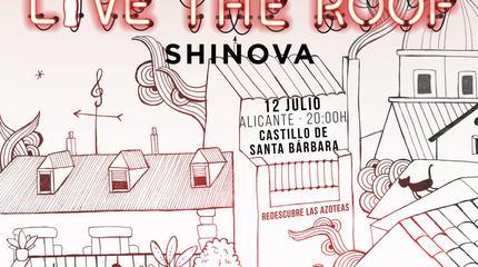Shinova en LIVE THE ROOF   Alicante