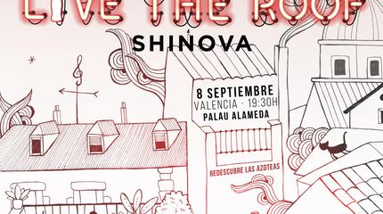 Shinova en LIVE THE ROOF   Valencia