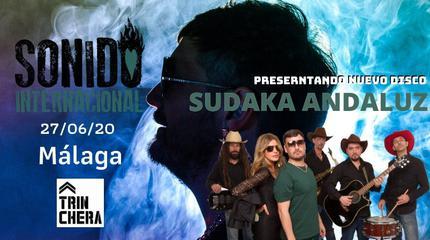Sonido Internacional presenta: Sudaka Andaluz (nuevo disco)