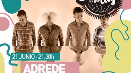 SUMMER IN THE CITY presenta: Adrede