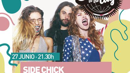 SUMMER IN THE CITY presenta: Side Chick