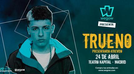 Wegow Presenta: TRUENO en Madrid
