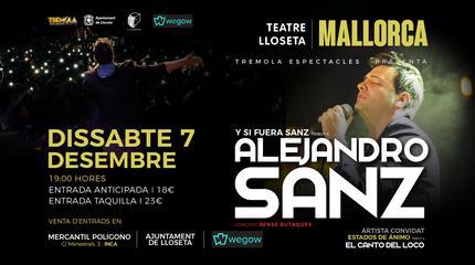 Y si fuera Sanz: Homenatge a Alejandro Sanz
