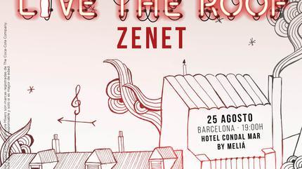 Zenet en LIVE THE ROOF | Barcelona