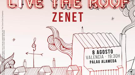Zenet en LIVE THE ROOF | Valencia